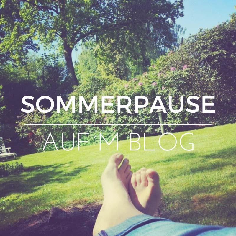 Sommer Sonne Sonnenschein - Sommerpause auf´m Blog bei sugardreams.de