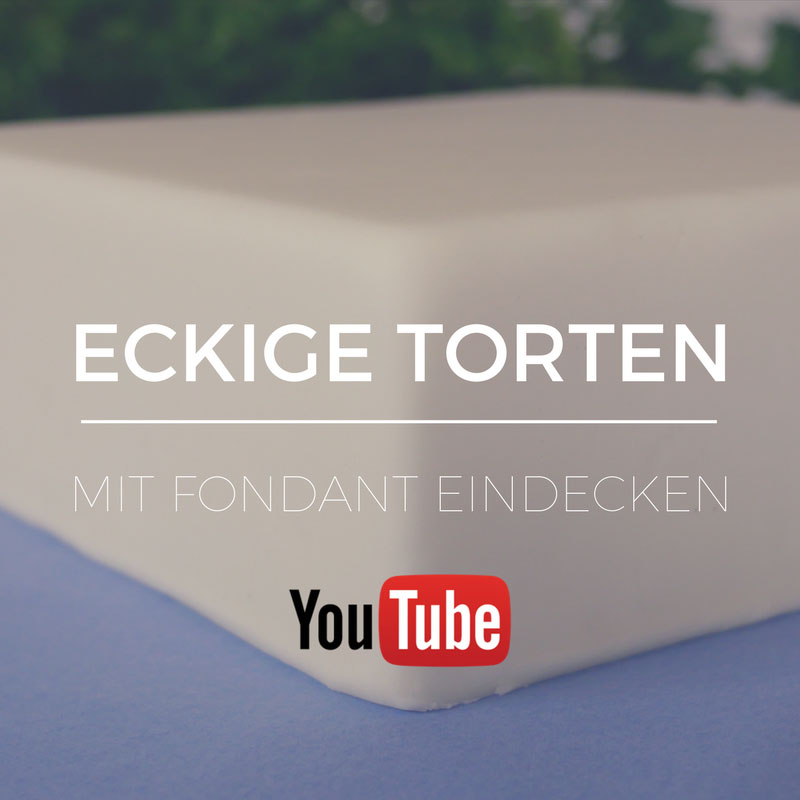 Eckige Torten Mit Fondant Eindecken Betty S Sugar Dreams