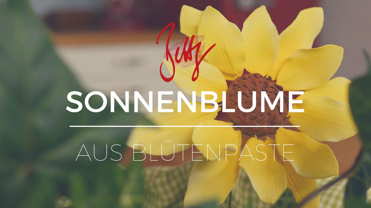 Sonnenblume aus Blütenpaste modellieren, neue Folge auf YouTube