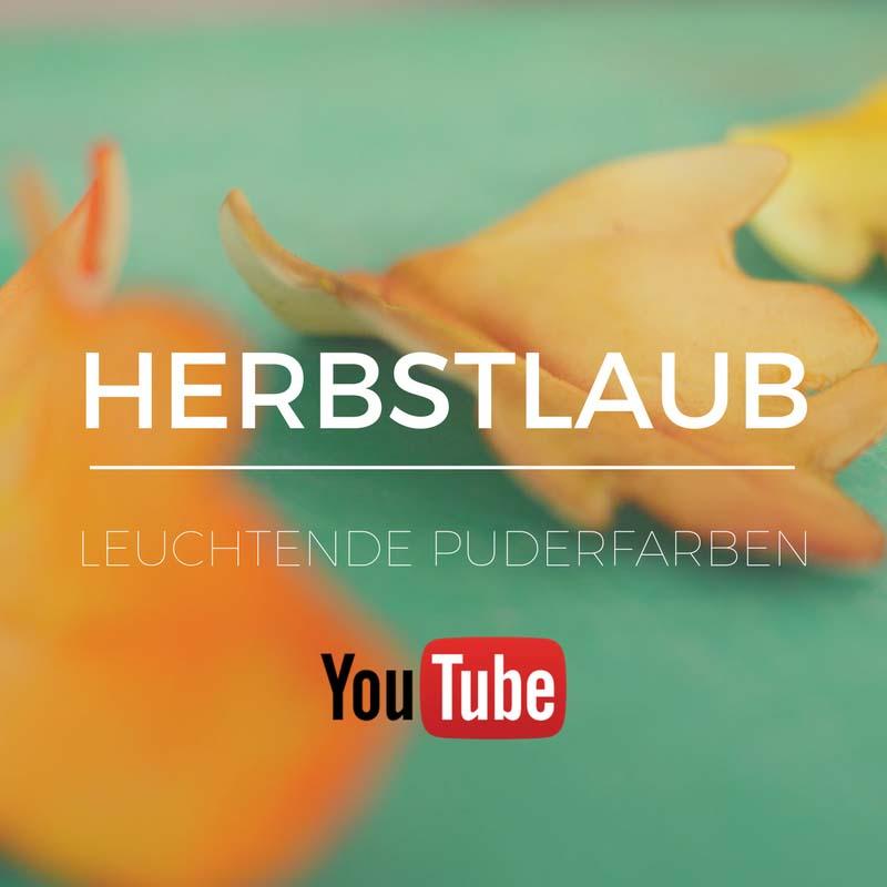 YouTube Folge Herbstlaub - leuchtende Puderfarben - Tolle Inspirationen für Herbstdeko auf Torten und Cupcakes