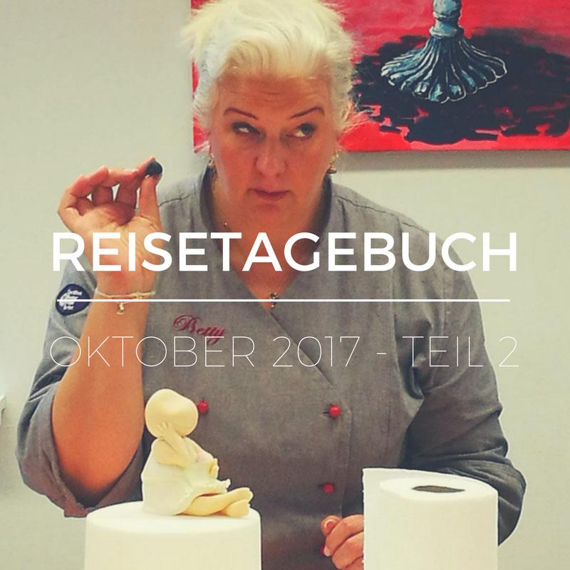 Betty auf Tour - Reisetagebuch Oktober 2017 - Teil 2