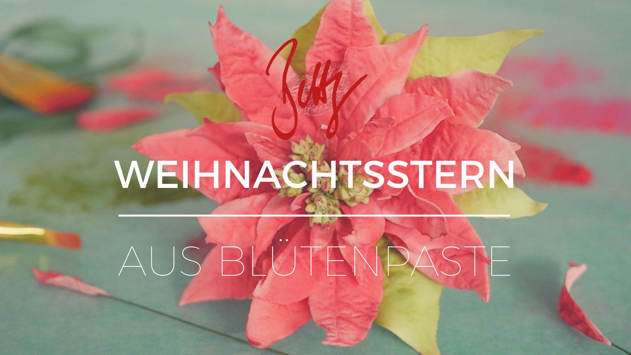 Weihnachtsstern aus Blütenpaste - Anleitung für Poinsettia aus Blütenpaste