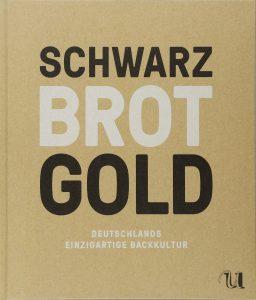 Schwarz Brot Gold - Bernd Kütscher - ISBN: 3865288049 - von Bettina Bartz (Autor), Bernd Kütscher (Autor), Ingo Swoboda (Autor), Maria Brinkop (Fotografie) (Autor)
