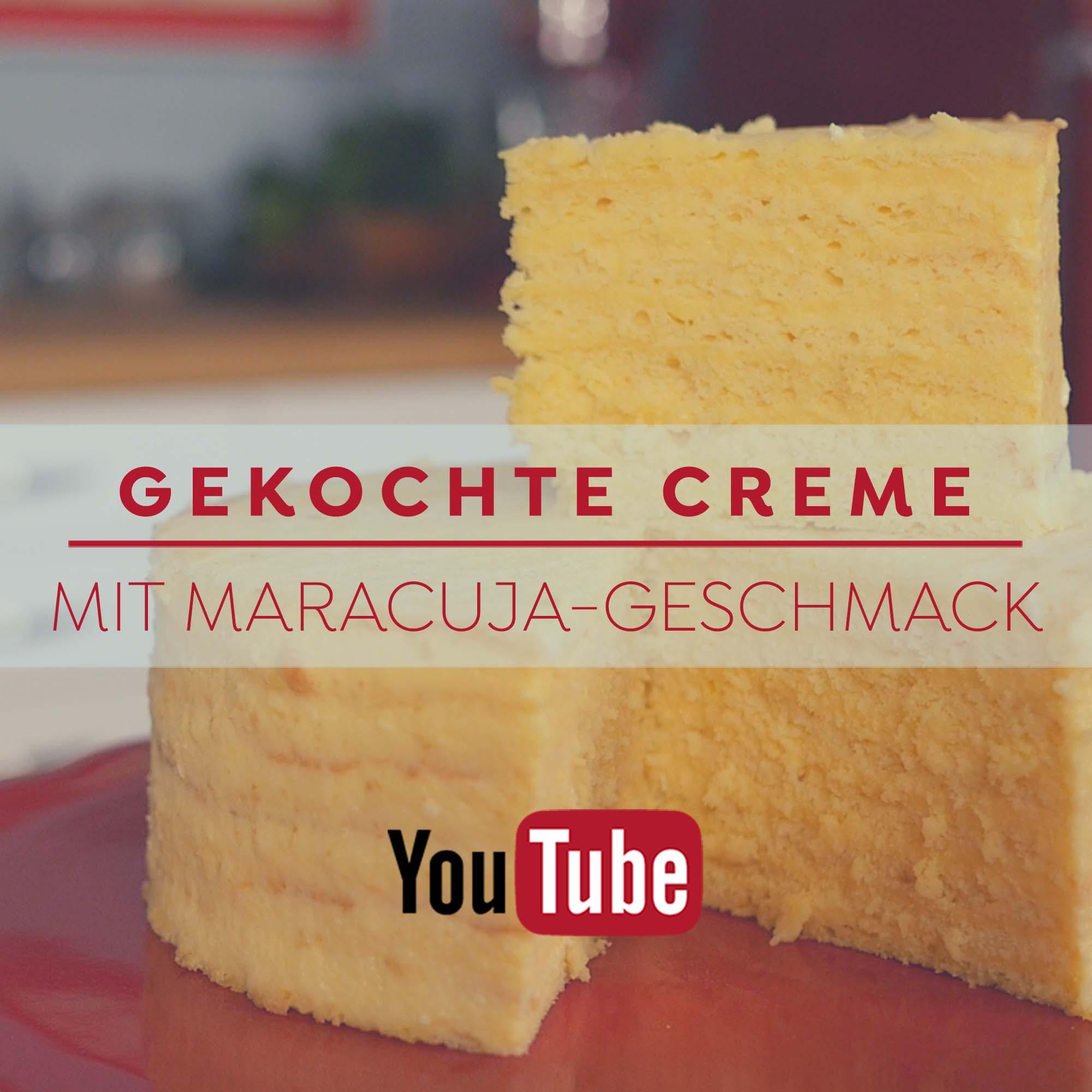 Gekochte Creme - Maracuja Geschmack - Rezept und Anleitung auf Blog und YouTube
