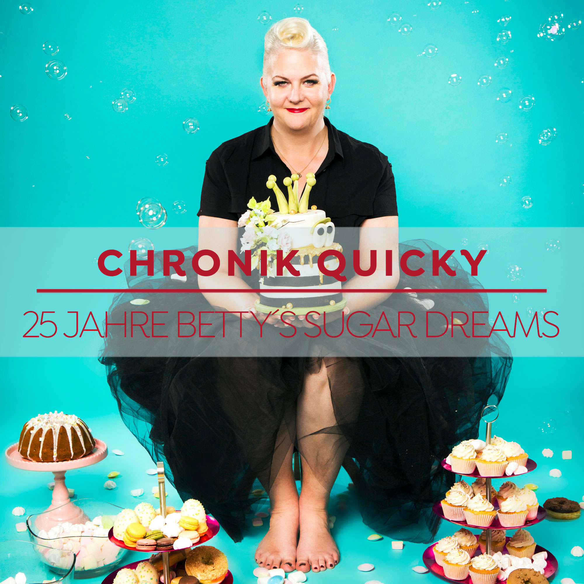 Chronik Quicky - 25 Jahre Betty´s Sugar Dreams