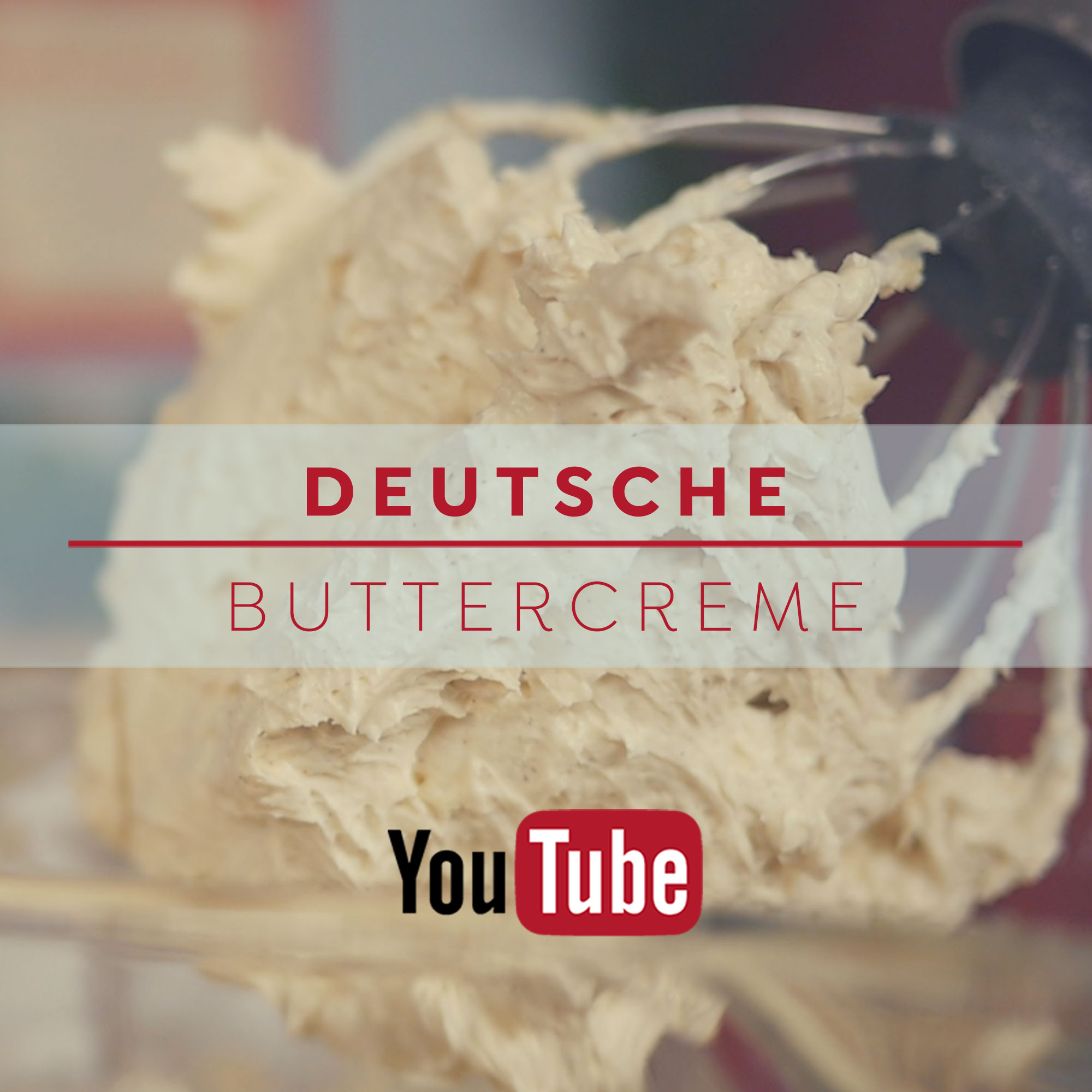 Deutsche Buttercreme Rezept zum YouTube Video