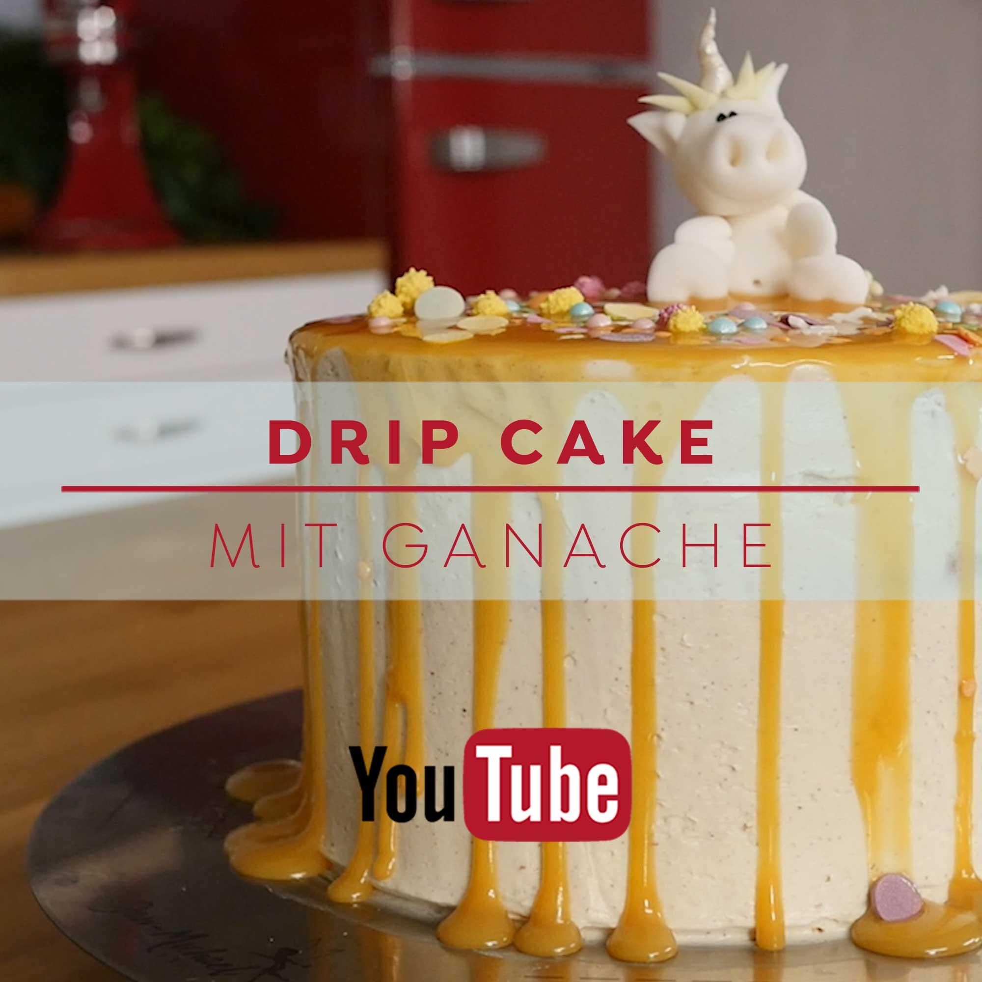 Drip Cakes mit Ganache